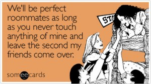 well-perfect-roommates-college-ecard-someecards