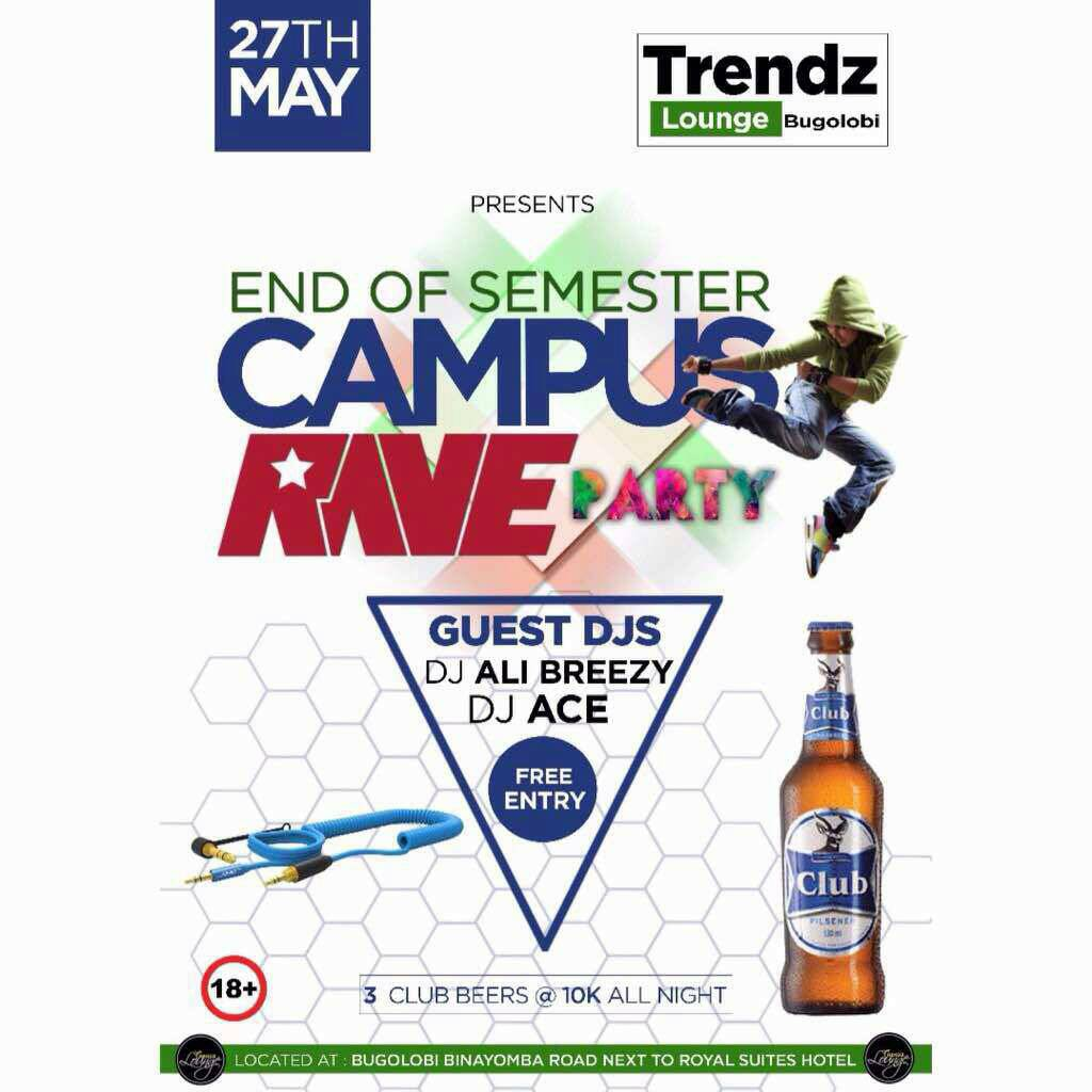 End of semester campus rave party at trendz lounge bugolobi